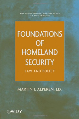 Foundations of Homeland Security: Law and Policy