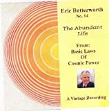 The Voice of Eric Butterworth No. 14 Audio Cd. The Abundant Life