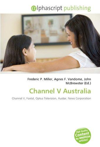 channel-v-australia-channel-v-foxtel-optus-television-austar-news-corporation