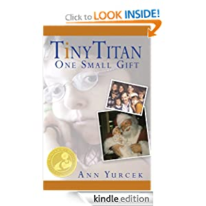 Tiny Titan - One Small Gift (Journey of Hope 1)