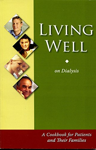 living-well-on-dialysis-a-cookbook-for-patients-and-their-families