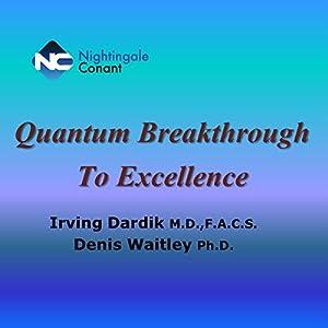 Quantum Breakthrough to Excellence Audiobook