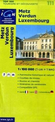 Metz Verdun Luxembourg (French Edition)