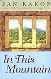 In This Mountain (Mitford Years, Large Print) (0739426869) by Jan Karon