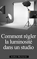 Comment Installer un Studio de Photographie