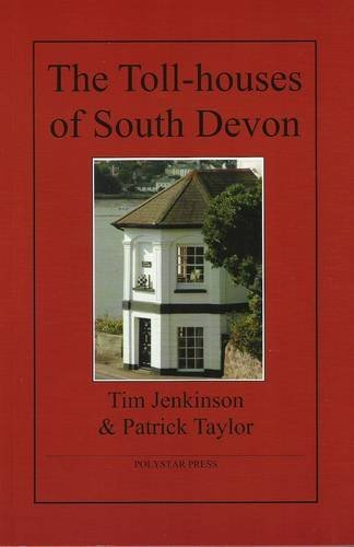 the-toll-houses-of-south-devon-by-tim-jenkinson-2009-06-24
