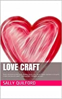 Love Craft (Sally Quilford How To Books) (English Edition)