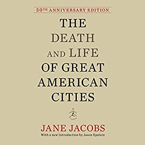 The Death and Life of Great American Cities Audiobook