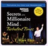 img - for Secrets of a Millionaire Mind in Turbulent Times book / textbook / text book