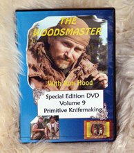 Primitive Knifemaking: Woodsmaster Volume 9 (DVD)