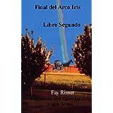 Final del Arco Iris (Enfermera Hal Entre La Series)