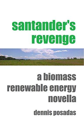 santanders-revenge-a-biomass-renewable-energy-novella