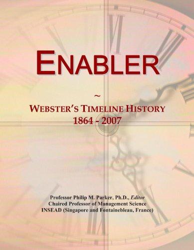 Enabler: Webster's Timeline History, 1864 - 2007