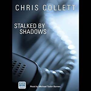 Stalked by Shadows | [Chris Collett]