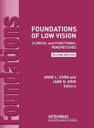 Foundations of Low Vision: Clinical and Functional...