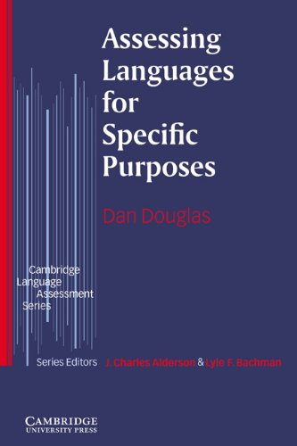 Assessing Languages for Specific Purposes (Cambridge Language Assessment)