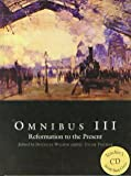 Omnibus III: Reformation to the Present Text and Teacher CD