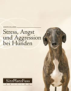 stress angst und aggression bei hunden vorbeugen und abbauen anders hallgren b cher. Black Bedroom Furniture Sets. Home Design Ideas