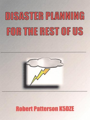 Robert Patterson - DISASTER PLANNING FOR THE REST OF US