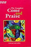 img - for The Complete Come & Praise: Music and Words by Geoffrey Marshall-Taylor (Compiler), Douglas Coombes (Contributor) (29-Mar-1990) Spiral-bound book / textbook / text book