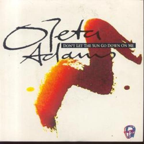 Don't let the sun go down on me (CD-Single) - Oleta Adams Album