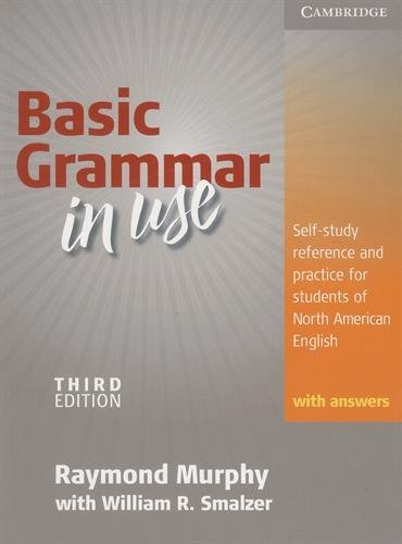 Basic Grammar in Use – Third Edition. Edition with answers