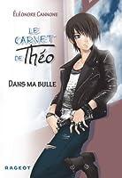 Carnet de Théo (le) Vol.1