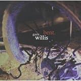 Bent by Gary Willis (1999-01-05)