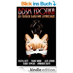 BDSM Erotika Ein Heisser Hardcore Anthologie
