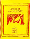 img - for THE WORLD REMADE BY STANISLAV SZUKALSKI - LIMITED EDITION book / textbook / text book