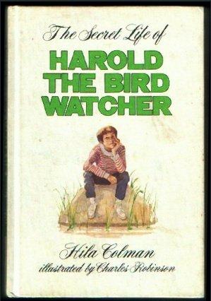 The secret life of Harold, the bird watcher, Hila Colman