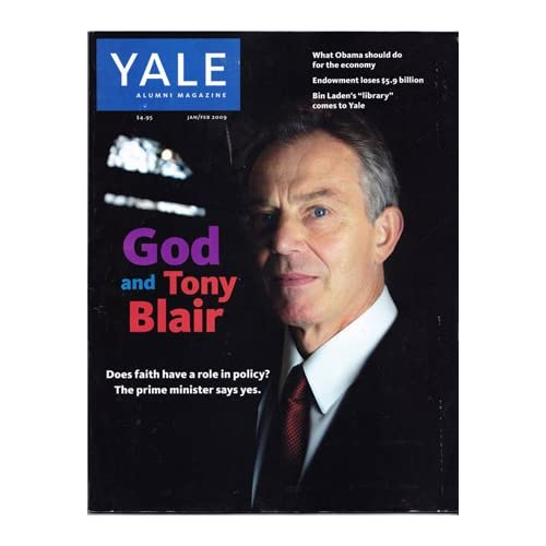 Yale Alumni Magazine January/February 2009 (Vol. 72, No. 3) [cover story on Tony Blair], Lassila, Kathrin Day (editor)