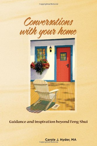 Conversations With Your Home: Guidance And Inspiration Beyond Feng Shui front-940408