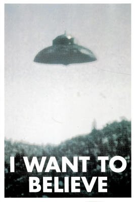 Poster I Want to Believe X-Files UFO