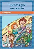 img - for CUENTOS QUE NO CUENTO book / textbook / text book