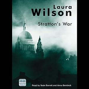 Stratton's War | [Laura Wilson]