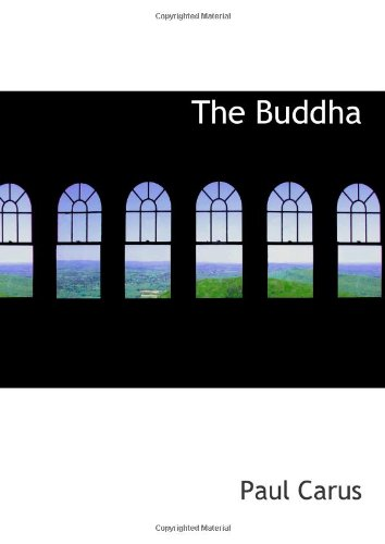 The Buddha: A Drama in Five Acts and Four Interludes