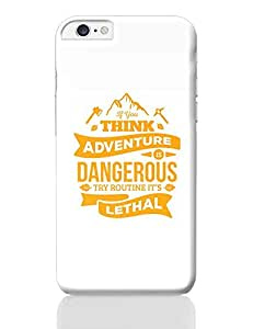 "PosterGuy iPhone 6 Plus / iPhone 6S Plus Case Cover - ""If You Think Adventure . . . "" Quote in Orange 