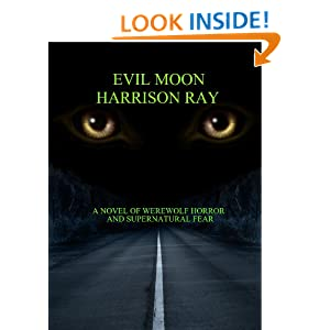 Evil Moon: Harrison Ray: Amazon.com: Kindle Store