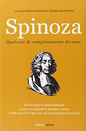 Andreoli Stefano, Bonino Alessandro - Spinoza III. Qualcosa di completamente