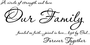 A circle of strength Our Family Founded On Faith joined in love kept by God vinyl wall sayings lettering by Wall Sayings Vinyl Lettering