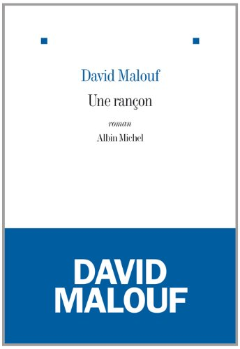 ransom david malouf David malouf suggests that revenge and guilt are connected redemption helps the characters in ransom find peace ransom demonstrates that even the common man can teach royalty many things.