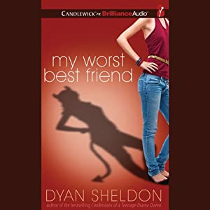 My Worst Best Friend | [Dyan Sheldon]