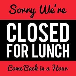 printable lunch break signs more information kopihijau
