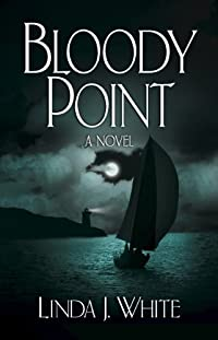 Bloody Point by Linda J. White ebook deal