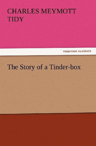 The Story of a Tinder-box (TREDITION CLASSICS)
