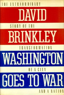 Washington Goes to War, Brinkley,David