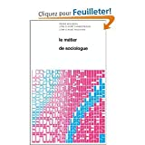 img - for Le Metier de Sociologue: Prealables Epistemologiques (Textes De Sciences Sociales, 1) (French Edition) book / textbook / text book