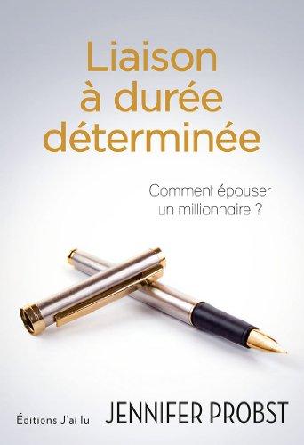 COMMENT EPOUSER UN MILLIONNAIRE (TOME 01) LIAISON A DUREE DETERMINEE de Jennifer Probst 41el9X%2BZSjL._