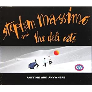 Anytime And Anywhere von Stephan Massimo & The Deli Cats